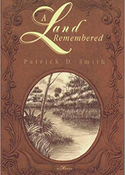 A Land Remembered | Books | Nature Store | Rookery Bay Research Reserve