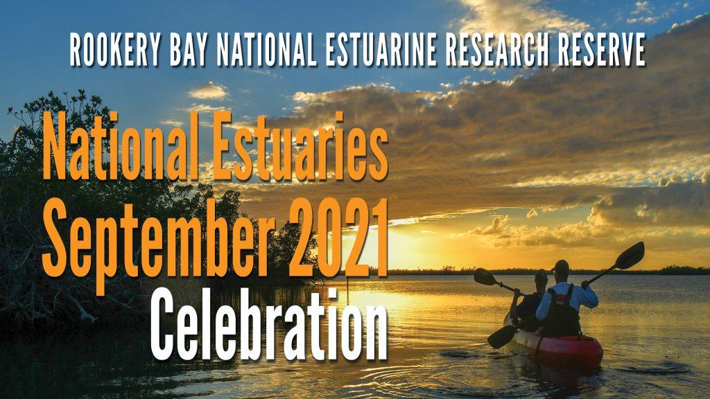 National Estuaries Celebration | Rookery Bay Research Reserve